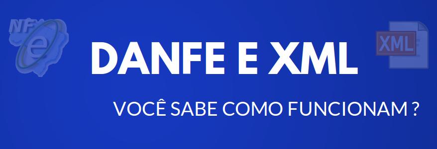DANFE e XML Como Funcionam